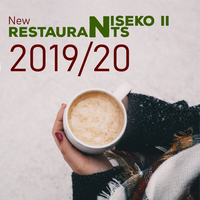 PART 2: New Restaurants in Niseko 2019-20