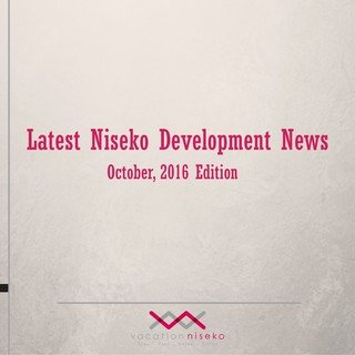 Latest Niseko Development News - October 2016